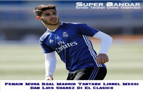 Pemain Muda Real Madrid Juga Tantang Lionel Messi Dan Mencaci Luis Suarez Di El Clasico