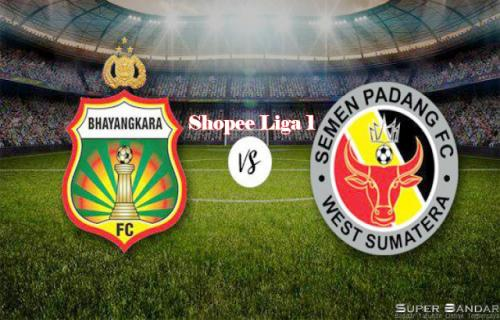Live Streaming | Pertandingan Semen Padang Vs Bhayangkara FC Shopee Liga 1