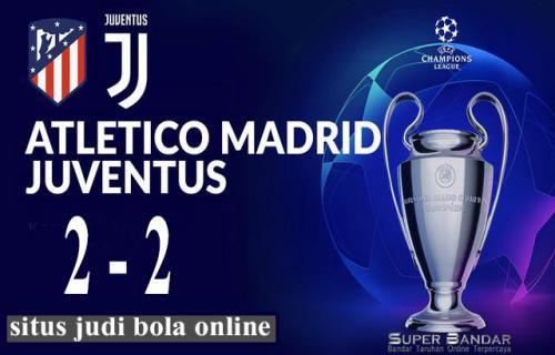 Hasil Pertandingan Atletico Madrid vs Juventus Skor Imbang 2-2